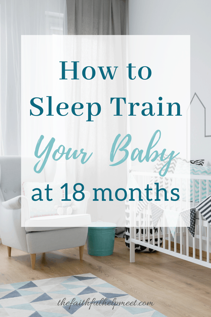how to sleep train your baby at 18 months