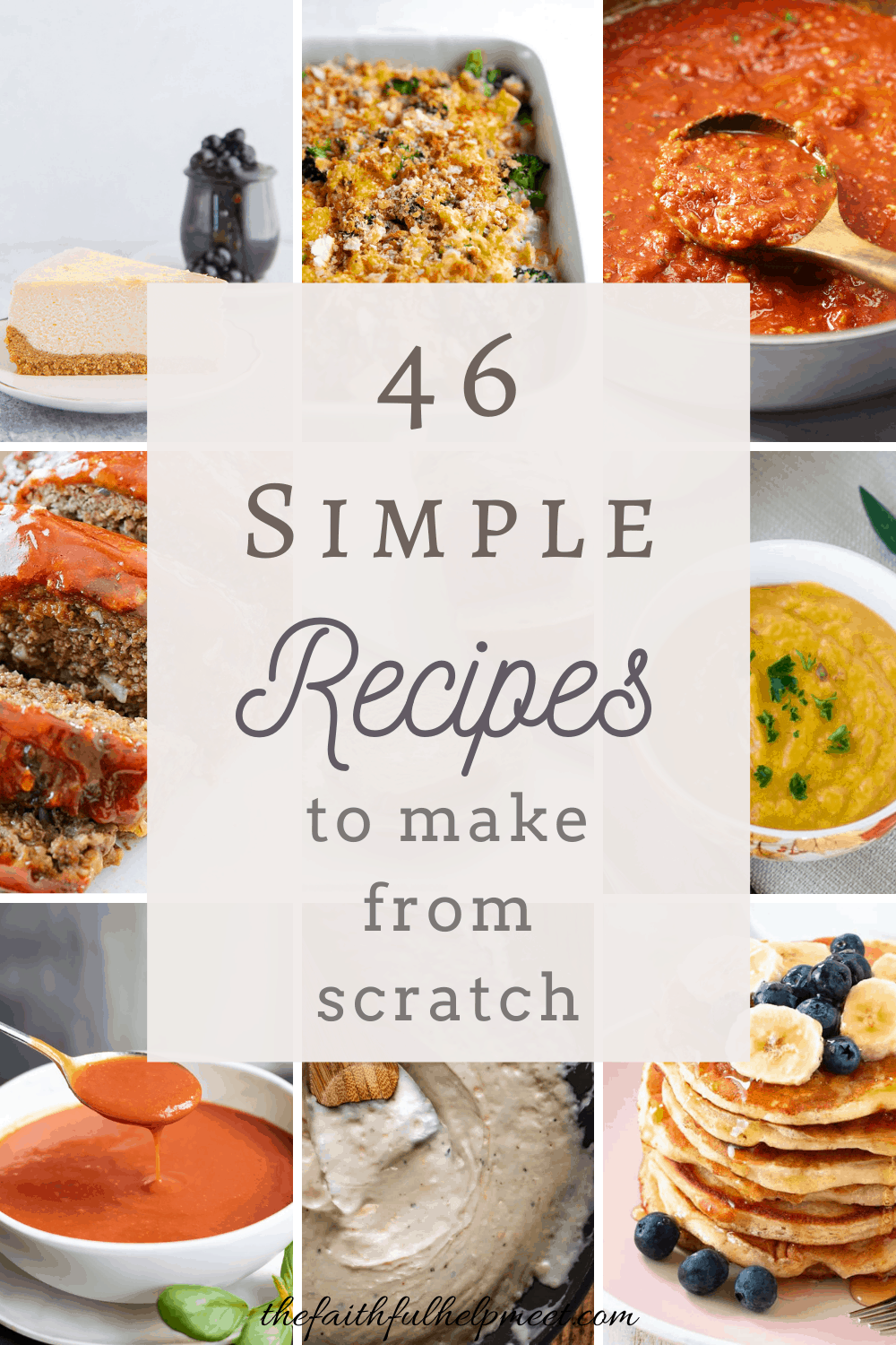 46 Simple Recipes to make from scratch